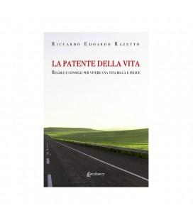 """""""La patente della vita"""" di Riccardo Edoardo Razetto"""