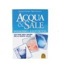 """""""Acqua&Sale"""" Di Barbara Hendel e Peter Ferreira"""